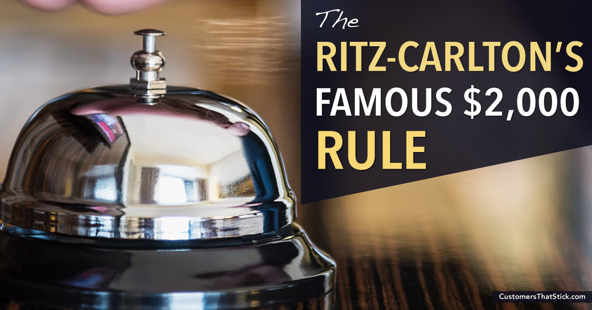 The Ritz-Carlton's Famous $2,000 Rule | Customer Lifetime Value | Bell Desk