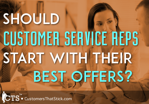 Should Customer Service Reps Start with their Best Offers? | People at table talking