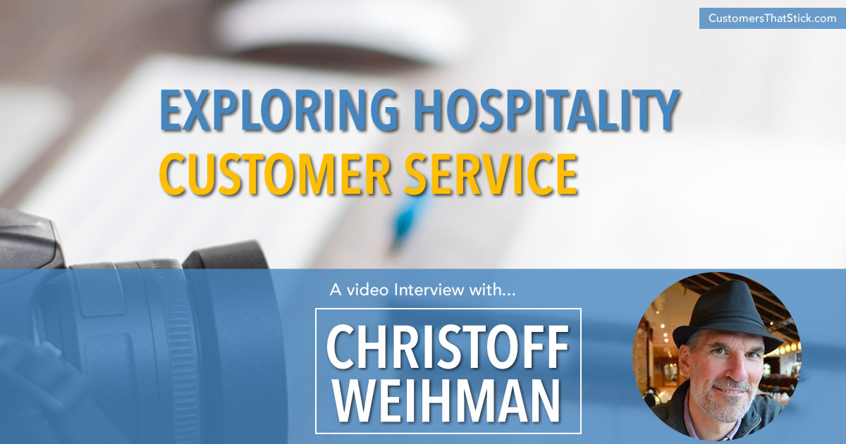 Hospitality Customer Service with Christoff J. Weihman | pic of Christoff