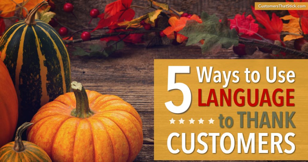 5 Ways to Use Language to Thank Customers