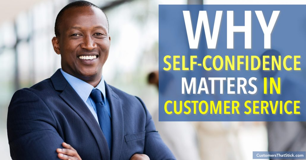 Why Self-Confidence Matters in Customer Service